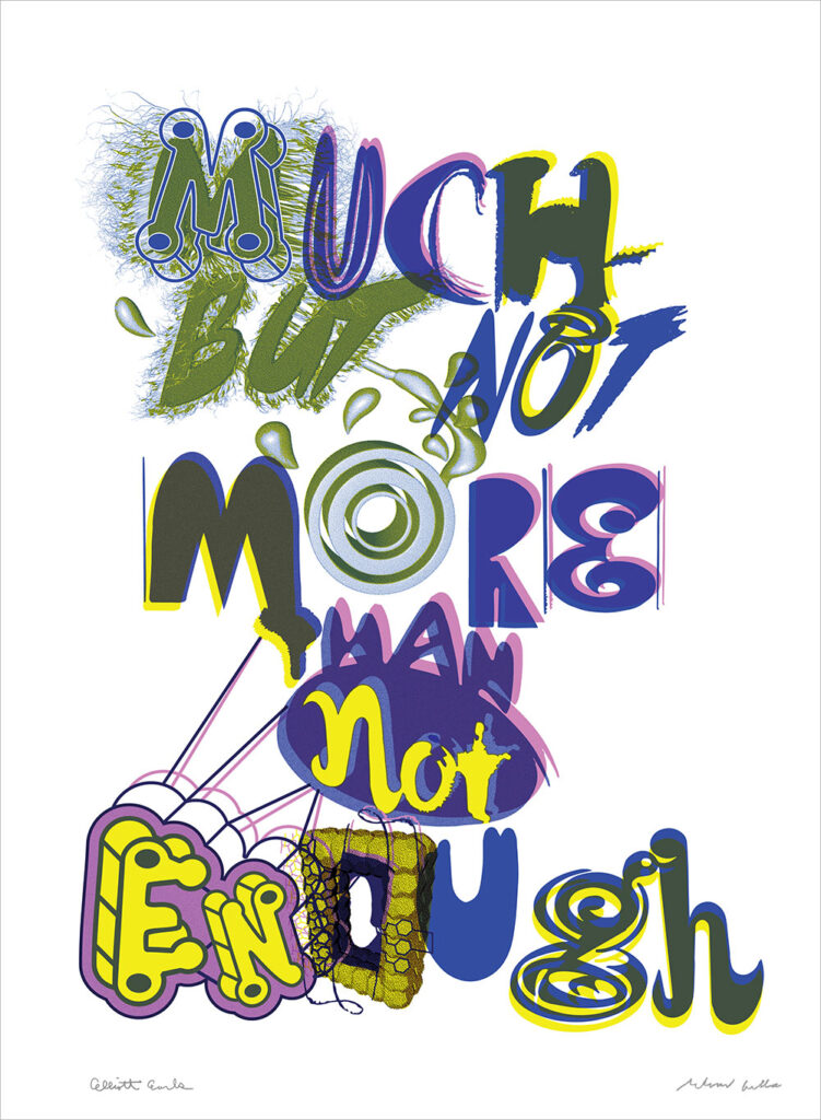 """Much But Not More Than Not Enough. 2017"" by Elliott Earls and Ed Fella"